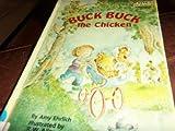 Buck Buck the Chicken: A Step 2 Book-Grades 1-3