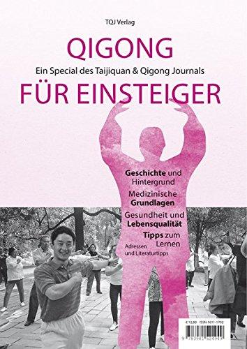 Qigong für Einsteiger: Ein Special des Taijiquan & Qigong Journals