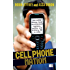 Cell Phone Nation: How Mobile Phones Have Revolutionized Business, Politics and Ordinary Life in India