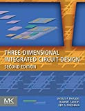 Three-Dimensional Integrated Circuit Design (English Edition)
