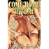 Come Home With Me:  Part 2
