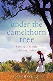 Under the Camelthorn Tree: The Impact of Trauma on One Family