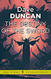 The Destiny of the Sword: The Seventh Sword Book 3