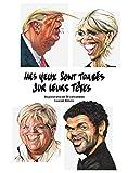 Mes Yeux Sont Tombes Sur Leurs Têtes  un Panorama en 50 Caricatures...