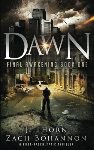 dawn-final-awakening-book-one-a-post-apocalyptic-thriller-volume-1