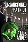 The Unsanctioned Patriot by Alex Ander front cover