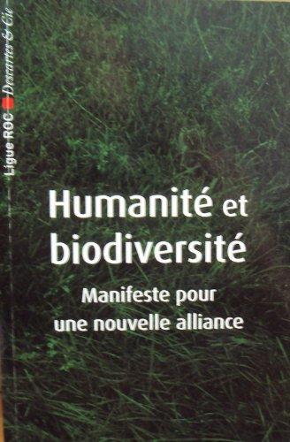 Humanité et biodiversité - manifeste pour une nouvelle alliance par Collectif