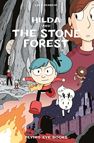 Hilda and the Stone Forest (Hildafolk, Band 5)