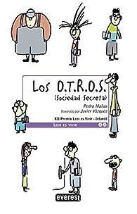Los O.T.R.O.S. par  Pedro Mañas Romero