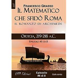 Ortigia, 219-218 a.C. - serie Il Matematico che sf