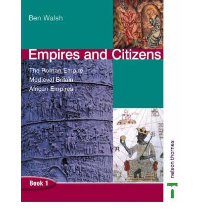 [( Empires and Citizens Pupil Book 1 )] [by: Ben Walsh] [Oct-2003]