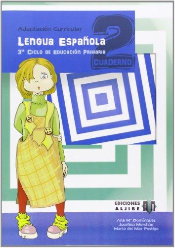 Lengua Española: Cuaderno 2, Adaptación Curricular, Tercer Ciclo de Primaria