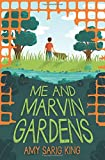 Me and Marvin Gardens (Arthur A Levine Novel Books)