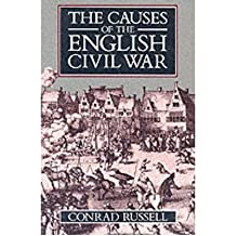 [ THE CAUSES OF THE ENGLISH CIVIL WAR ] By Russell, Conrad ( AUTHOR ) Nov-1990[ Paperback ]