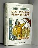 contes et l?gendes des indiens peaux rouges par h four? selter illustrations de lise marin