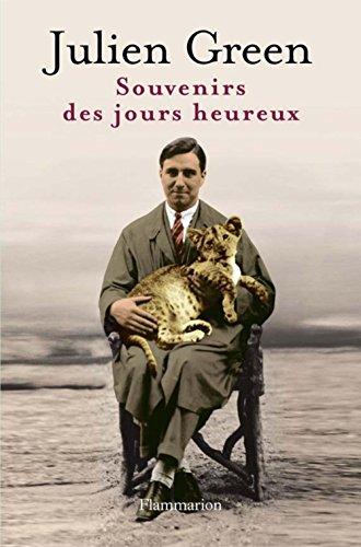 Souvenirs des jours heureux (LITTERATURE FRA) (French Edition)