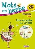 Mots en herbe CE2 • Livre du maître avec CD-Rom