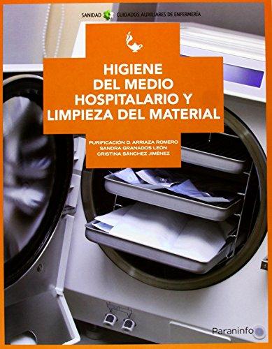 Higiene del medio hospitalario y limpieza de material de PURIFICACION DOLORES ARRIAZA ROMERO (26 mar 2013) Tapa blanda