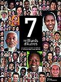7 Milliards d'Autres