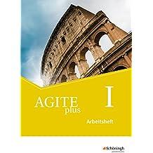 Agite plus - Arbeitsbücher für Latein als zweite Fremdsprache - Ausgabe Bayern: Arbeitsheft 1