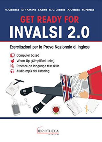 Get ready for INVALSI 2.0. Esercitazioni per