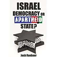 Israel: Democracy or Apartheid State?