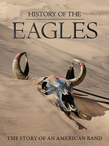 Eagles - The History of the Eagles [Blu-ray]