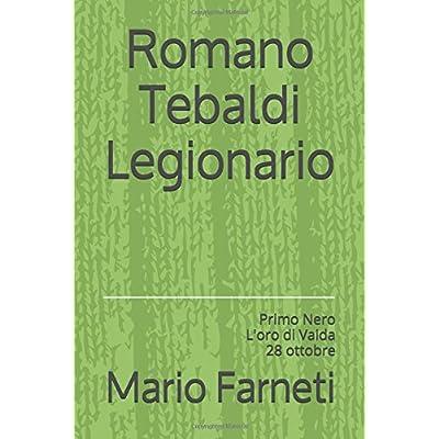 Romano Tebaldi Legionario