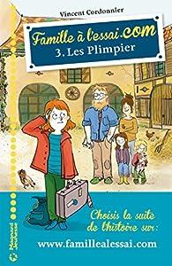 Famille à l'essai.com, tome 3 : Les Plimpier par Vincent Cordonnier