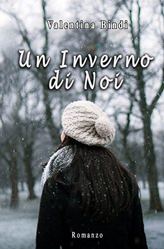 scaricare ebook gratis Un inverno di noi (Collana stagionale Vol. 3) PDF Epub