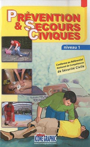 Prévention & secours civiques : Niveau 1 par Icone Graphic