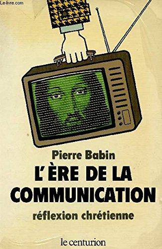 L'ere de la communication