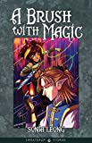 A Brush With Magic (Chronicles of Ciel)