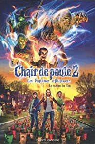 Les Fantômes d'Halloween, le roman du film 2 par Robert Lawrence Stine