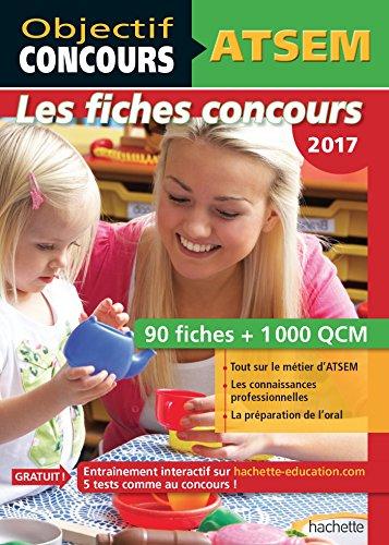 Objectif Concours - ATSEM 90 Fiches 1000 QCM - Catgorie C: Concours 2017