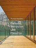Balkone, Terrassen und Freisitze