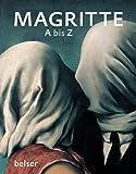 Magritte A bis Z by Albertina Wien (2011-11-10) - Albertina Wien