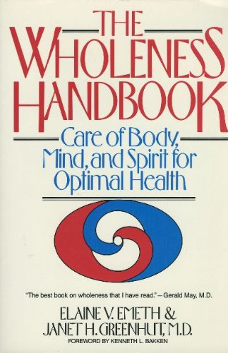 the-wholeness-handbook-care-of-body-mind-and-spirit-for-optimal-health