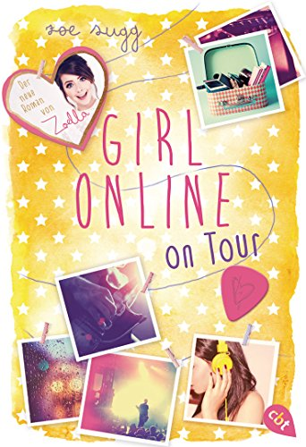 Girl Online on Tour (Die Girl Online-Reihe 2)