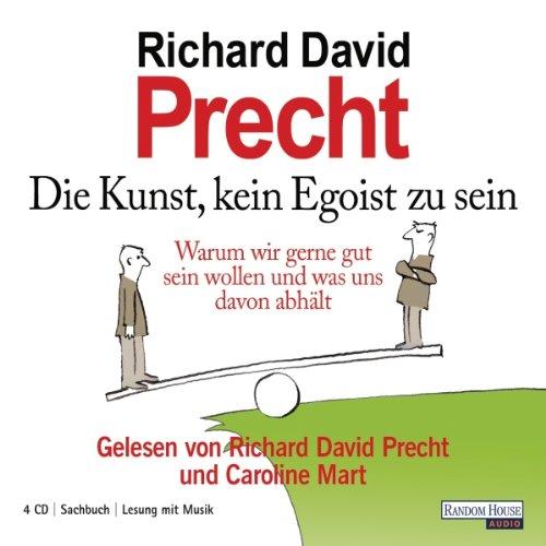 Buchseite und Rezensionen zu 'Die Kunst, kein Egoist zu sein' von Richard David Precht