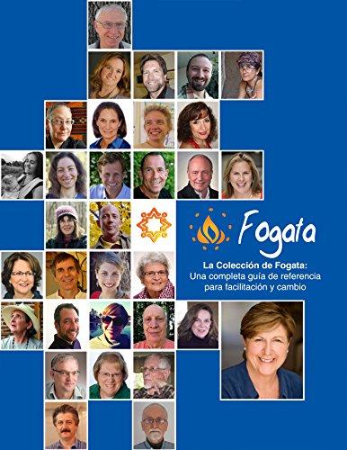 La Colección de Fogata: Una completa guía de referencia para facilitación y Cambio