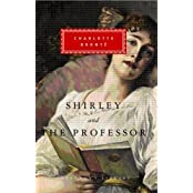 Shirley, The Professor by Charlotte Bronte (2008-05-01)