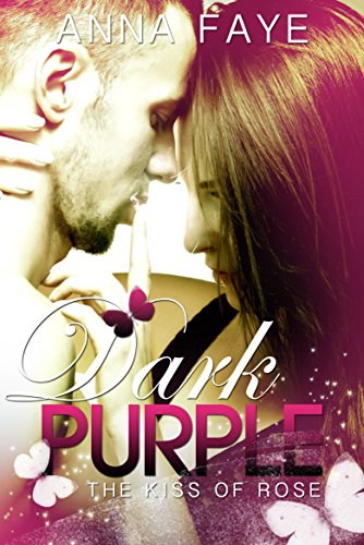 Dark Purple – The kiss of Rose