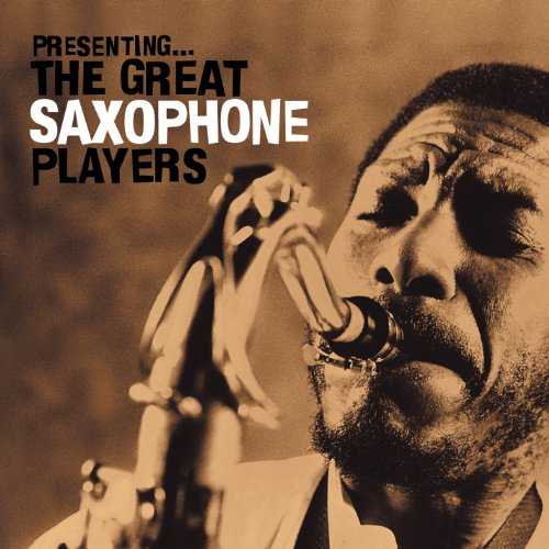 The Great Saxophone Players