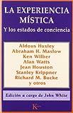 La Experiencia Mística (Biblioteca de la Nueva Conciencia)