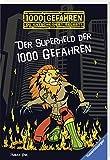 Der Superheld der 1000 Gefahren