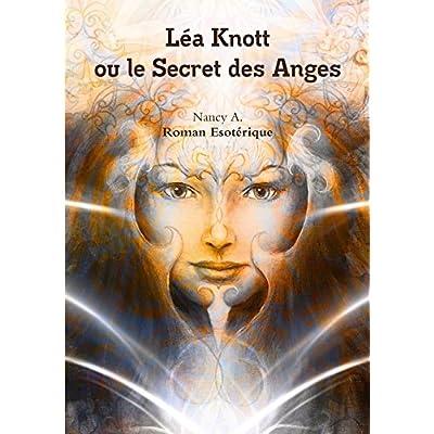 Léa Knott ou le Secret des Anges