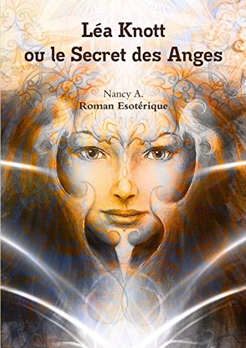 Léa Knott ou le Secret des Anges