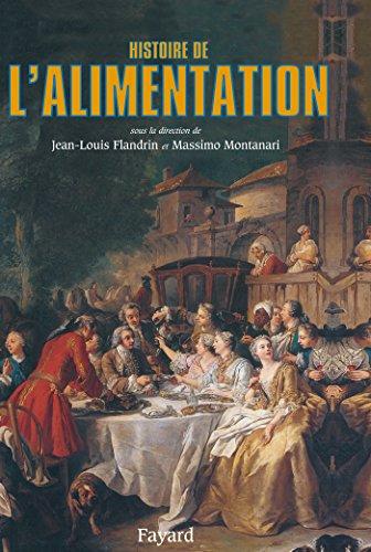 Histoire de l'alimentation (Biographies Historiques)