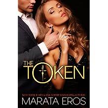 The Token (#1): Alpha Billionaire Dark Romance (English Edition)